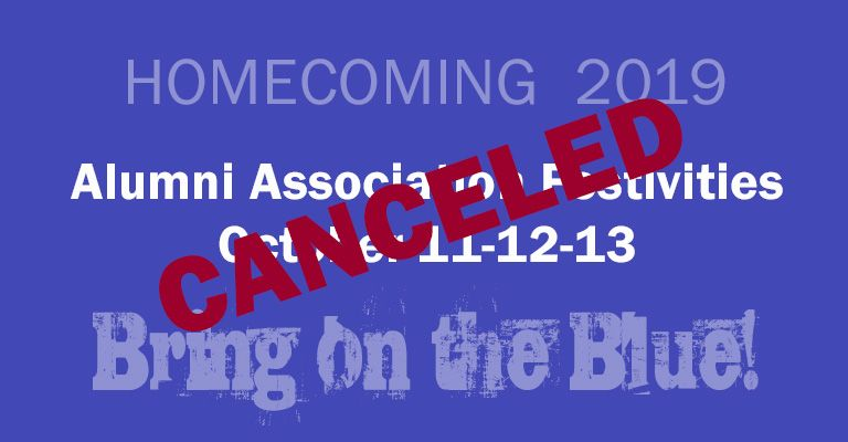 Alumni Association-sponsored Homecoming festivities will not be held this weekend